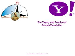 The Theory and Practice of  Pseudo-Translation