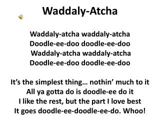 Waddaly-Atcha