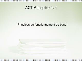 ACTIV Inspire 1.4