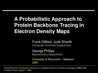 A Probabilistic Approach to Protein Backbone Tracing in Electron Density Maps