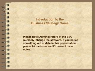 Introduction to the Business Strategy Game