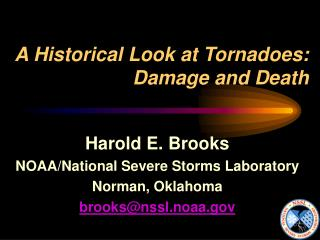 A Historical Look at Tornadoes: Damage and Death