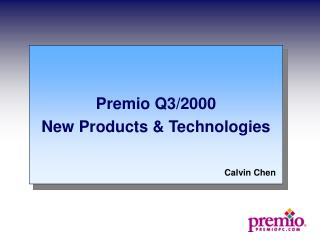 Premio Q3/2000 New Products & Technologies
