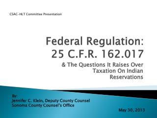 Federal Regulation: 25 C.F.R. 162.017