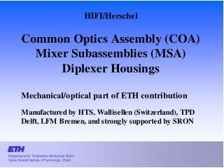 1.  Common Optics Assembly (COA)