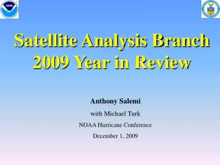 Satellite Analysis Branch 2009 Year in Review