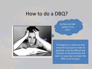How to do a DBQ?