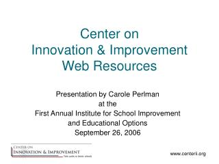 Center on  Innovation  Improvement Web Resources