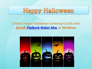 Make Life-Like Halloween Ecard with Kvisoft FlipBook Softwar