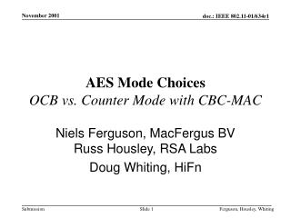 AES Mode Choices OCB vs. Counter Mode with CBC-MAC