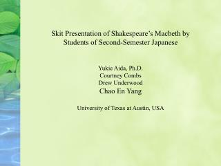 Skit Presentation of Shakespeare's Macbeth by Students of Second-Semester Japanese