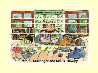 Mrs. L. Mullenger and Ms. B. Hawley