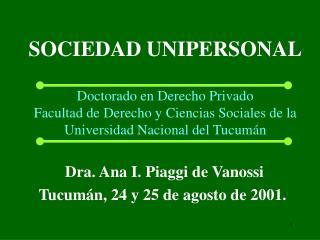 SOCIEDAD UNIPERSONAL  Doctorado en Derecho Privado Facultad de Derecho y Ciencias Sociales de la Universidad Nacional de
