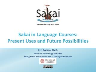 Sakai in Language Courses:   Present Uses and Future Possibilities