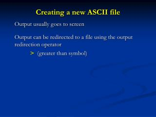 Creating a new ASCII file