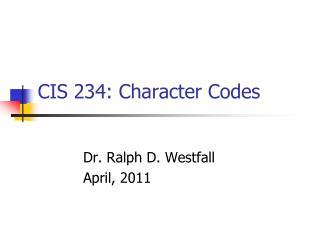 CIS 234: Character Codes