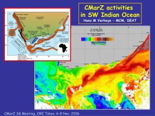 CMarZ activities  in SW Indian Ocean Hans M Verheye – MCM, DEAT