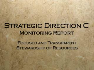 Strategic Direction C Monitoring Report