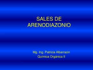 Mg.  Ing. Patricia  Albarracin Química Orgánica II