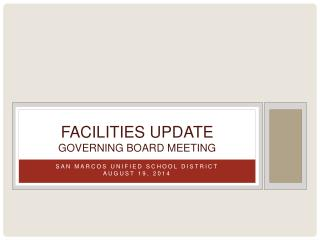 Facilities Update governing Board meeting