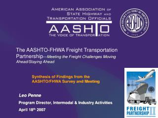 Synthesis of Findings from the 	AASHTO/FHWA Survey and Meeting