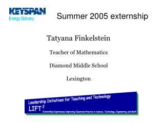 Summer 2005 externship