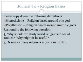 Journal #4  - Religion Basics