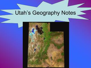 Utah�s Geography Notes