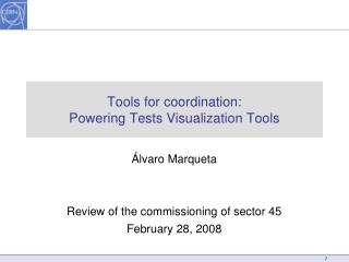 Tools for coordination: Powering Tests Visualization Tools
