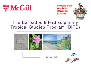 The Barbados Interdisciplinary Tropical Studies Program (BITS)