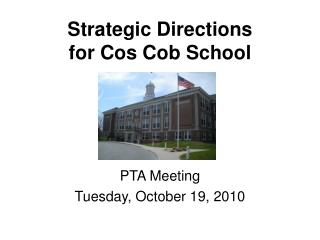 Strategic Directions for Cos Cob School