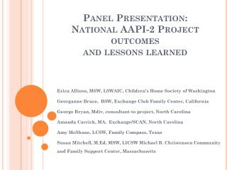 Panel Presentation:  National AAPI-2 Project outcomes  and lessons learned