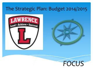 The Strategic Plan: Budget 2014/2015