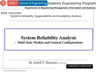 System Reliability Analysis -  Multi State Models and General Configurations