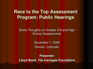 Race to the Top Assessment Program: Public Hearings