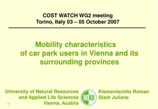 Mobility characteristics  of car park users in Vienna and its surrounding provinces