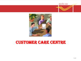 CUSTOMER CARE CENTRE