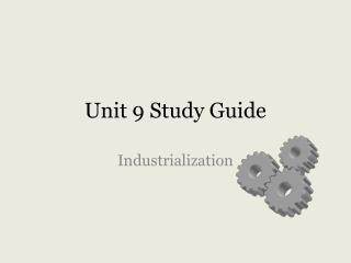 Unit 9 Study Guide