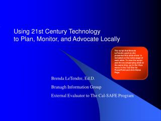 Using 21st Century Technology  to Plan, Monitor, and Advocate Locally