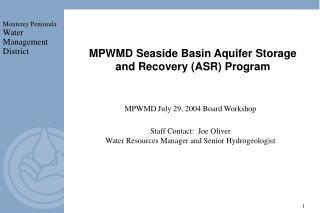 MPWMD July 29, 2004 Board Workshop Staff Contact:  Joe Oliver