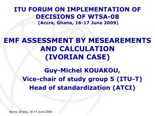 EMF ASSESSMENT BY MESEAREMENTS AND CALCULATION  (IVORIAN CASE)