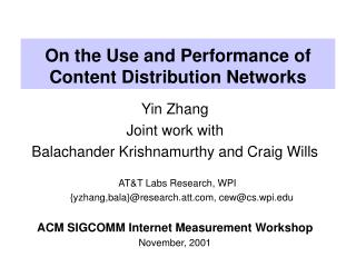 On the Use and Performance of Content Distribution Networks