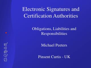 Electronic Signatures and Certification Authorities