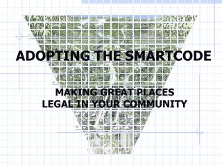 ADOPTING THE SMARTCODE
