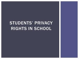 Students' privacy rights in school
