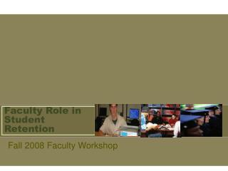 Faculty Role in Student Retention