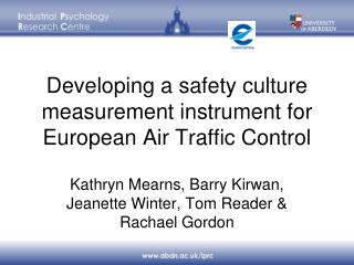 Developing a safety culture measurement instrument for European Air Traffic Control