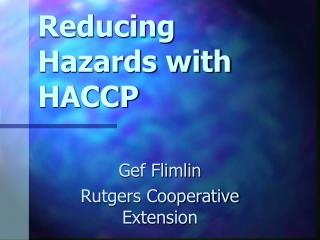 Reducing Hazards with HACCP
