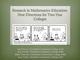 Research in Mathematics Education: New Directions for Two-Year Colleges