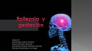 Epilepsia  y  gestación